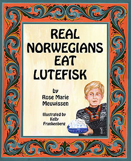 Front Cover: Real Norwegians Eat Lutefisk